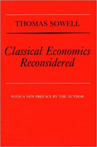 classical economics reconsidered - thomas sowell