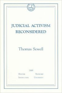 judicial activism reconsidered - thomas sowell