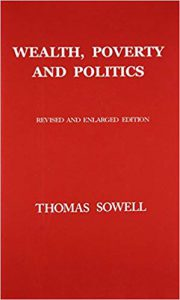 wealth and politics - thomas sowell