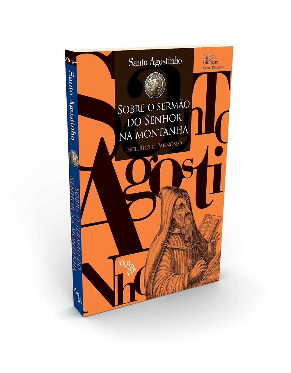"""Santo Agostinho, """"Sobre o Sermão do Senhor na Montanha"""""""