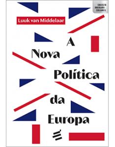 A Nova Política da Europa