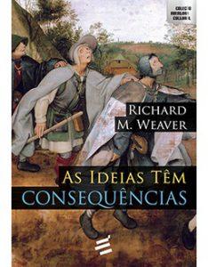 As Ideias Têm Consequências